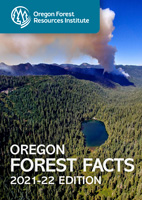 Cover of Oregon Forest Facts 2021-22 Edition